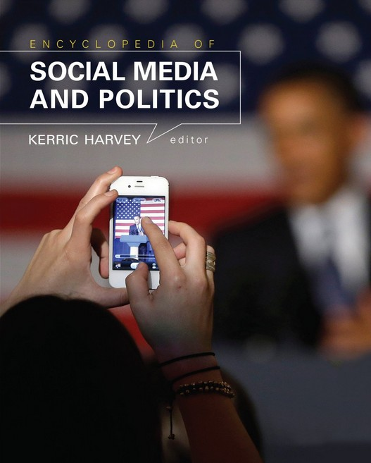 Encyclopedia Social Media and Politics